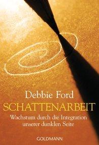 Schattenarbeit  by  Debbie Ford
