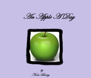 An Apple a Day  by  Nora Barry