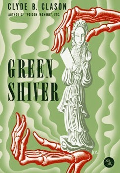 Green Shiver  by  Clyde B. Clason