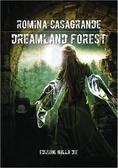 Dreamland forest Romina Casagrande