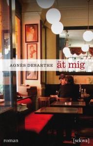Ät mig  by  Agnès Desarthe