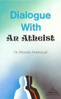 Dialogue with an Atheist  by  Mustafa Mahmoud