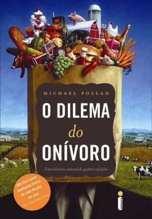 O Dilema Do Onivoro Michael Pollan