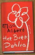 Het boek Dahlia  by  Elisa Albert
