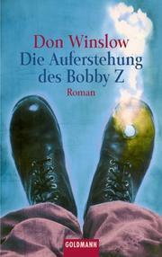 Die Auferstehung des Bobby Z  by  Don Winslow