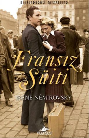 Fransız Suiti  by  Irène Némirovsky