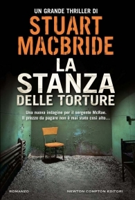 La stanza delle torture  by  Stuart MacBride
