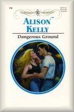 Dangerous Ground Alison Kelly