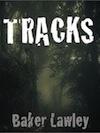Tracks Baker Lawley