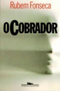 O Cobrador  by  Rubem Fonseca