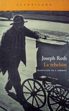 La rebelión  by  Joseph Roth