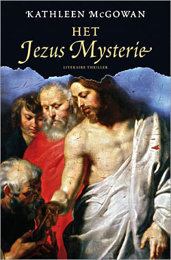 Het Jezus Mysterie (Het Magdalena Mysterie, #2)  by  Kathleen McGowan