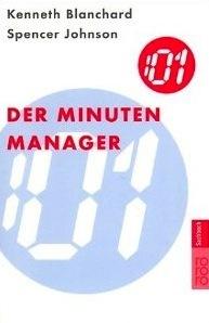 Der Minuten Manager Kenneth H. Blanchard