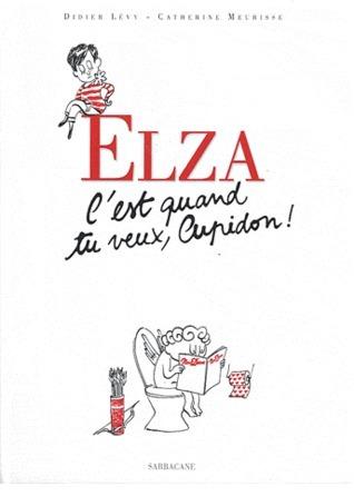 Elza, cest quand tu veux, Cupidon  by  Didier Lévy