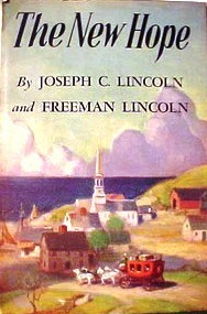 The New Hope  by  Joseph Crosby Lincoln