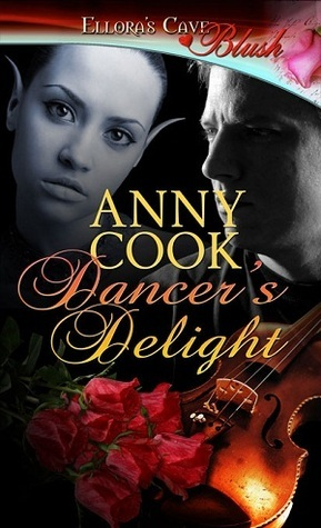 Dancers Delight (Mystic Valley, #2) Anny Cook