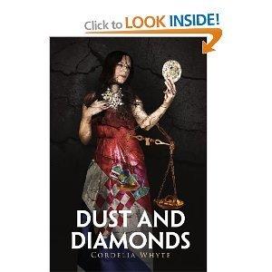Dust and Diamonds Cordelia Whyte