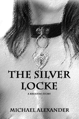 The Silver Locke Michael  Alexander