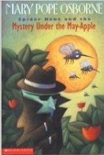 Spider Kane And The Mystery Under The May Apple Mary Pope Osborne