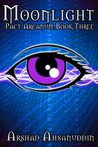 Moonlight (Pact Arcanum, #3) Arshad Ahsanuddin
