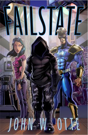 Failstate  by  John W. Otte