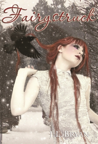 Fairystruck (Songs of Magic, #3)  by  J.L. Bryan