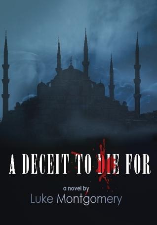 A Deceit to Die For Luke Montgomery