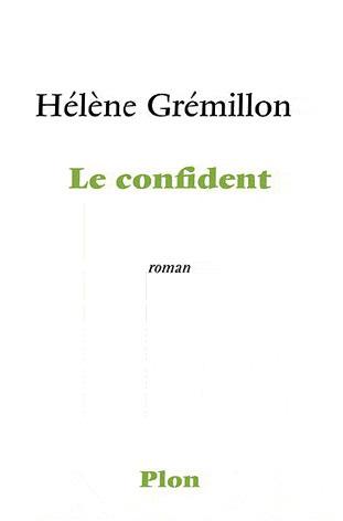 Le Confident Hélène Grémillon