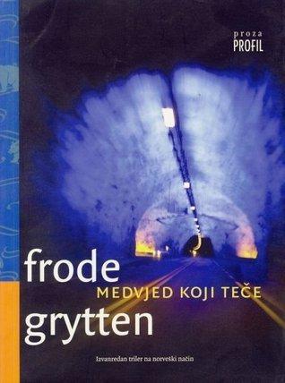 Medvjed koji teče  by  Frode Grytten