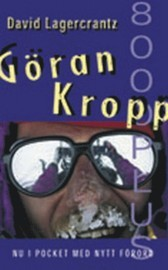 Göran Kropp 8000 plus David Lagercrantz