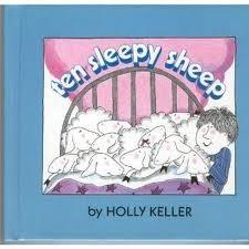 Ten Sleepy Sheep  by  Holly Keller