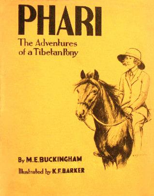 Phari, the Adventures of a Tibetan Pony M. E. Buckingham