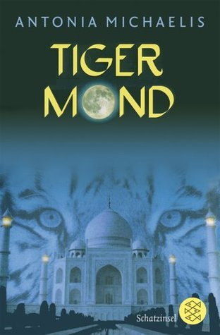 Tigermond  by  Antonia Michaelis