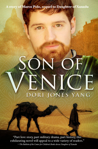 Son of Venice (Daughter of Xanadu, #2) Dori Jones Yang