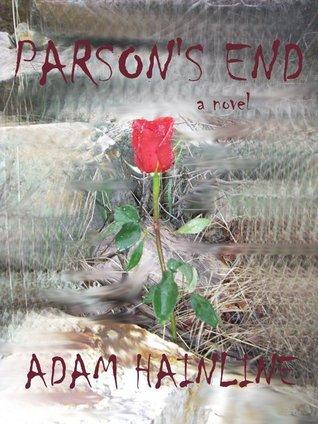 Parsons End  by  Adam Hainline