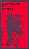 Haat Is Een Deugd  by  Gustave Flaubert