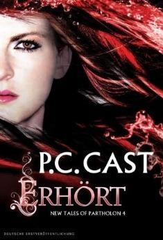 Erhört (Partholon, #4) P.C. Cast