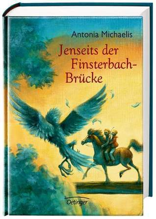 Jenseits der Finsterbach-Brücke Antonia Michaelis