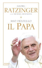 Mio fratello il papa  by  Georg Ratzinger, Michael Hesemann
