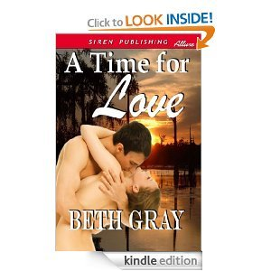 A Time for Love  by  Beth Gray