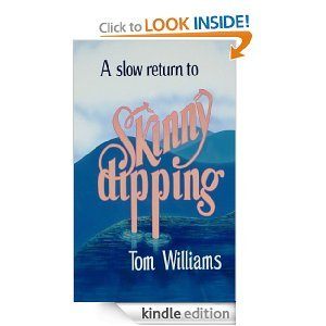 A Slow Return to Skinny Dipping  by  Tom Williams