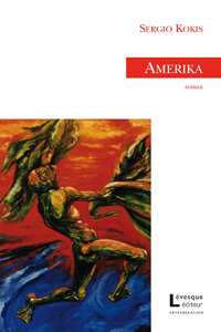 Amerika  by  Sergio Kokis