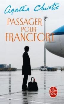 Passager pour Francfort  by  Agatha Christie