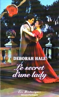 Le Secret dune lady Deborah Hale