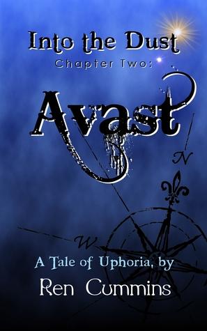 Avast (Into the Dust, #2) Ren Cummins