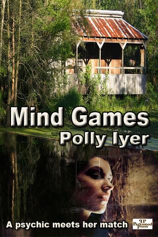 Mind Games (Diana Racine #1) Polly Iyer