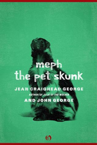 Meph, the Pet Skunk Jean Craighead George
