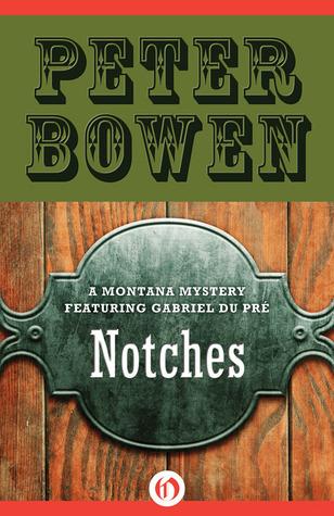 Notches Peter Bowen