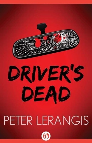 Drivers Dead  by  Peter Lerangis
