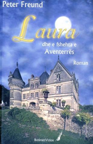 Laura dhe e fshehta e Aventerres Peter Freund
